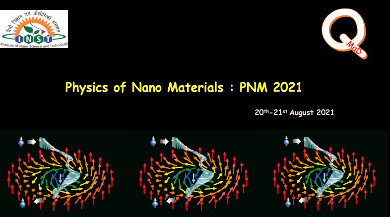 PHYSICS OF NANO MATERIALS: PNM2021 BY QMAD INST